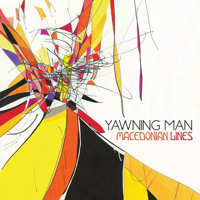 "Yawning Man – ""Macedonian Lines""; Espiritualidad colonizadora…"