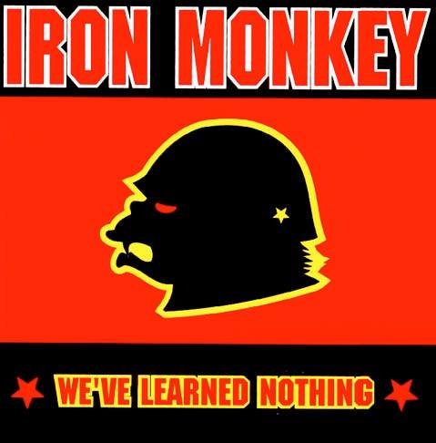 iron-monkey-we-have-learned-nothing