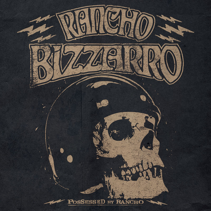 rancho-bizarro-possessed-by-rancho