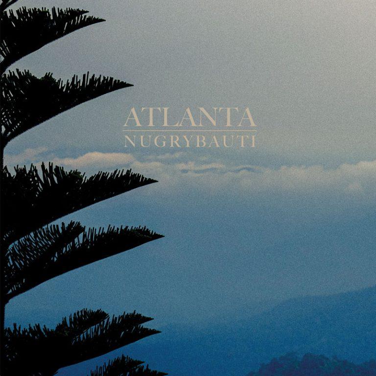 "Atlanta – ""Nugrybauti"" (2020)"