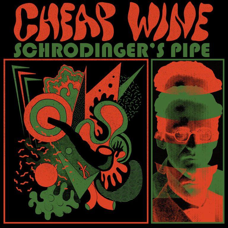 "Cheap Wine – ""Schrondinger's Pipe""; El gran reserva que estabas esperando…"