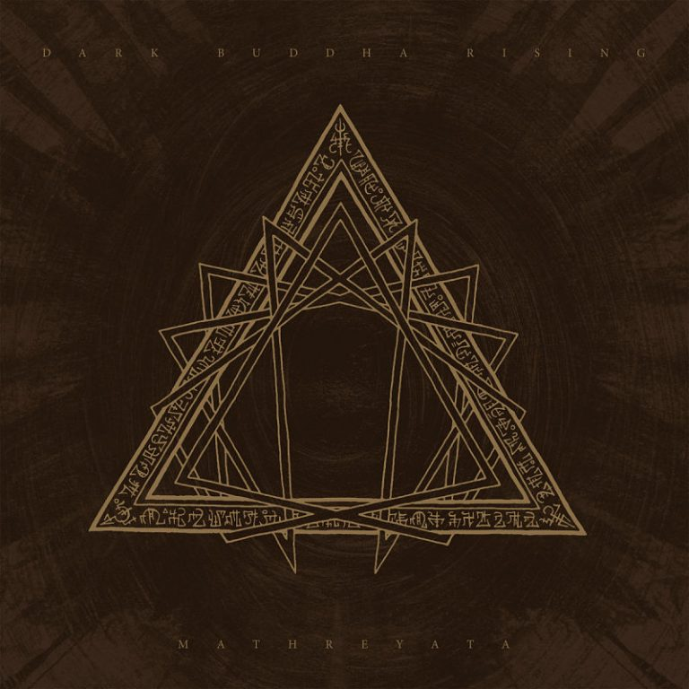 "Dark Buddha Rising – ""Mathreyata"" (2020)"