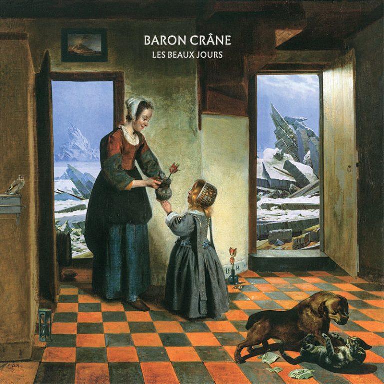 """Baron Crâne – """"Les Beaux Jours"""" (2021)"""